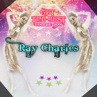Ray Charles - Get The Best Collection