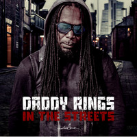 Daddy Rings - In the Streets