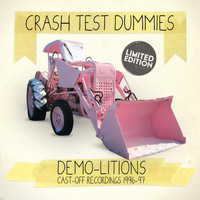 Crash Test Dummies - Demo-Litions