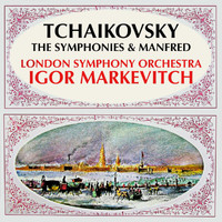 London Symphony Orchestra - Tchaikovsky: The Symphonies & Manfred