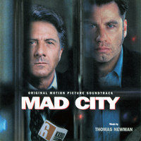 Thomas Newman - Mad City (Original Motion Picture Soundtrack)