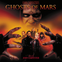 John Carpenter - Ghosts Of Mars