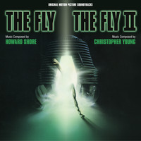 Howard Shore - The Fly, The Fly II (Original Motion Picture Soundtracks)