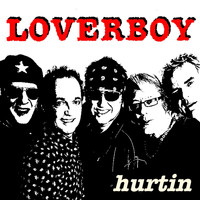 Loverboy - Hurtin