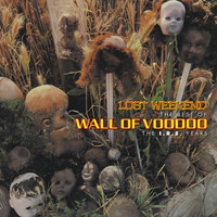 Wall Of Voodoo - Lost Weekend: The Best Of Wall Of Voodoo (The I.R.S. Years [Explicit])