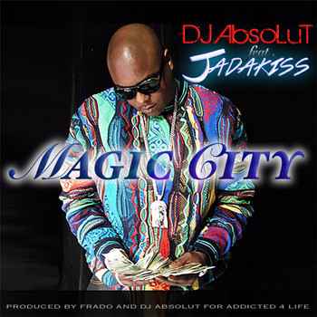 Jadakiss - Magic City (feat. Jadakiss)