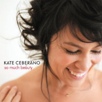 Kate Ceberano - So Much Beauty