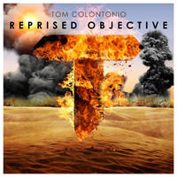 Tom Colontonio - Reprised Objective
