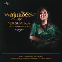Mousumi Roy - Ajnabee
