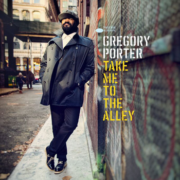 Gregory Porter - Take Me To The Alley (Deluxe)