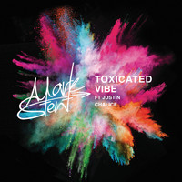 Mark Stent - Toxicated Vibe
