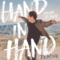 Julian le Play - Hand in Hand (Remixe)
