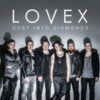 Lovex - Dust Into Diamonds