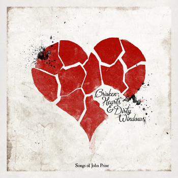 Various - Broken Hearts & Dirty Windows: Songs of John Prine