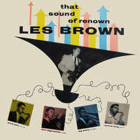Les Brown - That Sound of Renown (Remastered)