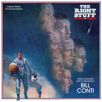Bill Conti - The Right Stuff (Original Motion Picture Soundtrack)