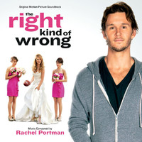 Rachel Portman - The Right Kind Of Wrong