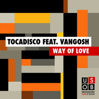 Tocadisco - Way Of Love