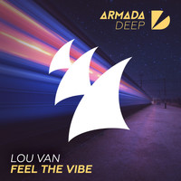 Lou Van - Feel The Vibe
