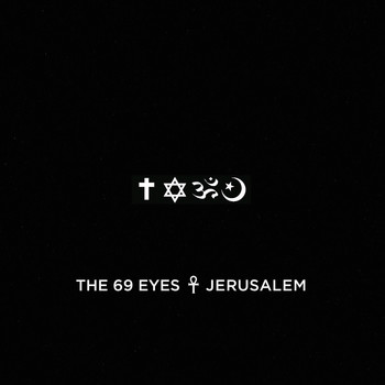 The 69 Eyes - Jerusalem