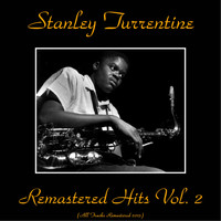 Stanley Turrentine - Remastered Hits Vol. 2