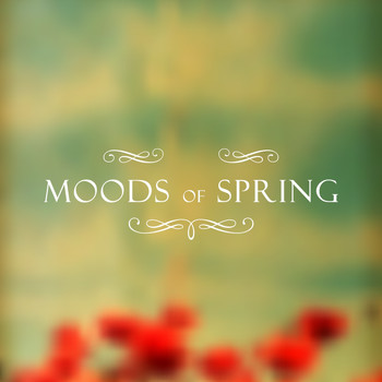 Various Artists - Moods Of Spring