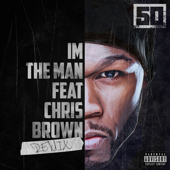 50 Cent - I'm The Man (Remix [Explicit])