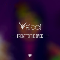 Ricci - Front To The Back
