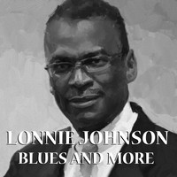 Lonnie Johnson - Blues And More