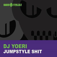 DJ Yoeri - Jumpstyle Shit / Fuck On Cocaine