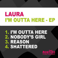 Laura - I'm Outta Here