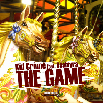 Kid Crème - The Game (feat. Bashiyra)
