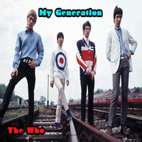 The Who - My Generation - The Who
