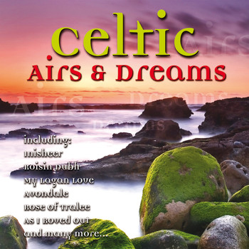 Various Artists - Celtic Airs & Dreams