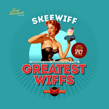 Skeewiff - Greatest Wiffs