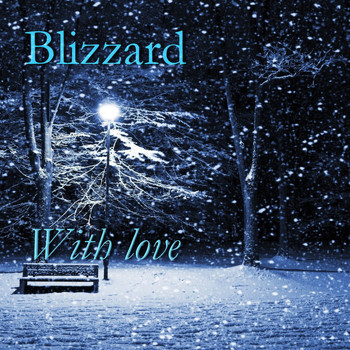 Blizzard - With Love