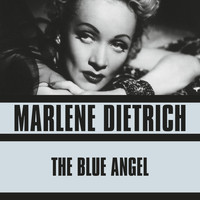 Marlene Dietrich - The Blue Angel