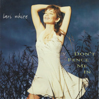 Lari White - Don't Fence Me In