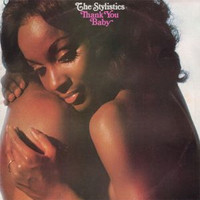 The Stylistics - Thank You Baby