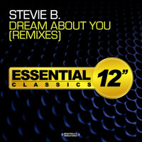 Stevie B - Dream About You - Remixes