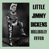 Little Jimmy Dickens - Hillbilly Fever