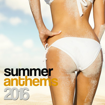 Various Artists - Summer Anthems 2016