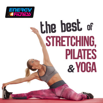 Various Artists - The Best of Stretching Pilates and Yoga