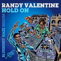 Randy Valentine - Hold On (Explicit)