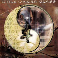 Girls Under Glass - Equilibrium