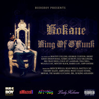 Kokane - Kokane King of Gfunk (Explicit)