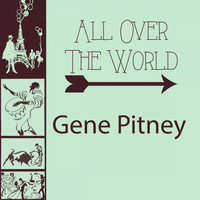 Gene Pitney - All Over The World