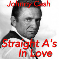 Johnny Cash - Straight A's In Love