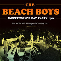 Beach Boys - Independence Day Party 1981 (Live)