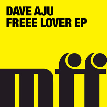 Dave Aju - Freee Lover EP